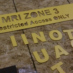 MRI Restricted Sign - Vinyl Waterjet Cutting